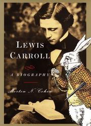 Cover of: Lewis Carroll | Morton Norton Cohen