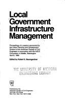 Cover of: Local government infrastructure management |