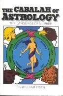 Cover of: The cabalah of astrology | William Eisen