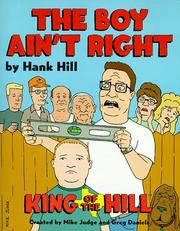 Cover of: Hank Hill's The Boy Ain't Right | Deedle Dee Productions, Fox