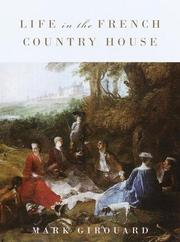 Cover of: Life in the French country house