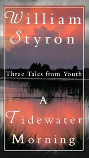 Cover of: A Tidewater Morning: three tales from youth