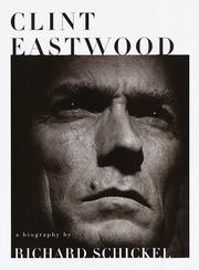Cover of: Clint Eastwood: A Biography