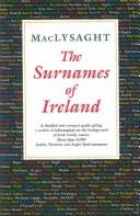 The surnames of Ireland by MacLysaght, Edward.