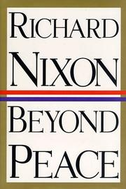 Cover of: Beyond peace | Nixon, Richard M.