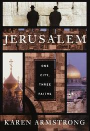Cover of: Jerusalem: one city, three faiths