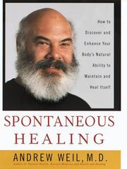 Spontaneous healing by Andrew Weil