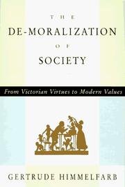 Cover of: The De-Moralization of Society
