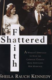 Shattered faith by Sheila Rauch Kennedy