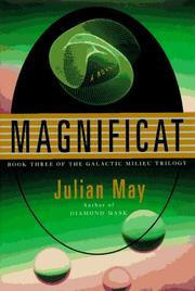 Cover of: Magnificat: Book Three of the Galactic Milieu Trilogy