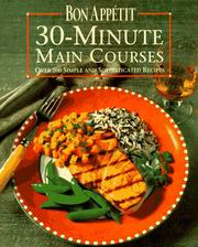 Cover of: Bon Appetit 30-Minute Main Courses