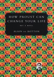 Cover of: How Proust can change your life