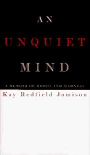 An unquiet mind by Kay R. Jamison