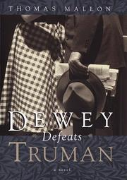 Cover of: Dewey defeats Truman: a novel
