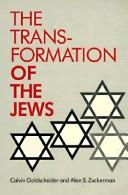 Cover of: The transformation of the Jews