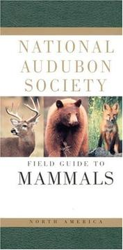 Cover of: National Audubon Society Field Guide to North American Mammals