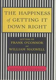 Cover of: Happiness of Getting It Down Right, The
