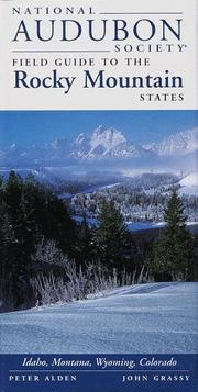 Cover of: National Audubon Society Regional Guide to the Rocky Mountain States (National Audubon Society Field Guide to the Rocky Mountain States)