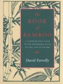 Cover of: The book of bamboo | Farrelly, David