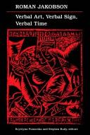Cover of: Verbal art, verbal sign, verbal time | Roman Jakobson