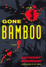 Cover of: Gone bamboo | Anthony Bourdain