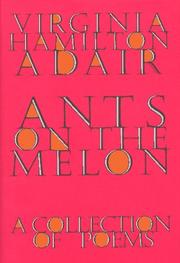 Cover of: Ants on the melon | Virginia Hamilton Adair