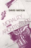 Cover of: Morality and architecture