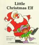 Cover of: Little Christmas elf | Eileen Curran