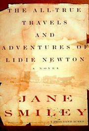 Cover of: The all-true travels and adventures of Lidie Newton: a novel