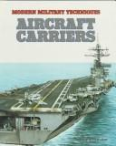 Aircraft carriers by Antony Preston