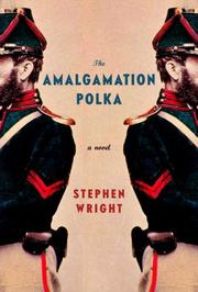 Cover of: The Amalgamation Polka