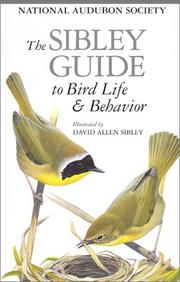 Cover of: The Sibley Guide to Bird Life & Behavior