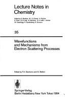 Cover of: Wavefunctions and mechanisms from electron scattering processes |
