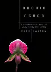 Cover of: Orchid Fever: A Horticultural Tale of Love, Lust, and Lunacy