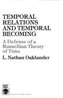 Cover of: Temporal relations and temporal becoming
