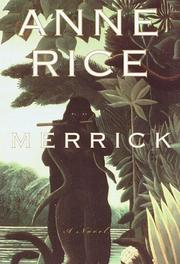 Cover of: Merrick | Anne Rice
