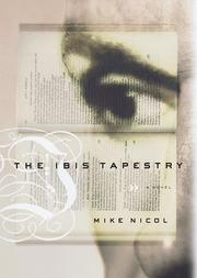 Cover of: The Ibis tapestry | Mike Nicol