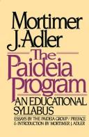 Cover of: The Paideia program: an educational syllabus