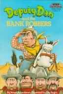 Cover of: Deputy Dan and the bank robbers