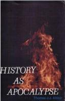 Cover of: History as apocalypse