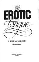 Cover of: The erotic tongue