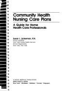 Community health nursing care plans by Susan L. Scherman