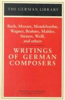 Cover of: Writings of German composers | edited by Jost Hermand and James Steakley.