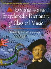 Cover of: Random House encyclopedic dictionary of classical music | edited by David Cummings.
