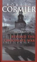 Cover of: Beyond the Chocolate War
