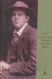 Cover of: The collected works of John Reed