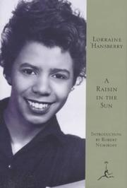 Cover of: A raisin in the sun | Lorraine Hansberry