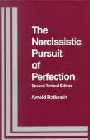 The narcissistic pursuit of perfection by Arnold Rothstein