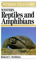 Cover of: A field guide to western reptiles and amphibians