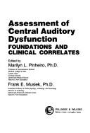 Cover of: Assessment of central auditory dysfunction |